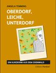 Oberdorf, Leiche, Unterdorf