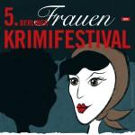 5. Berliner Frauenkrimifestival